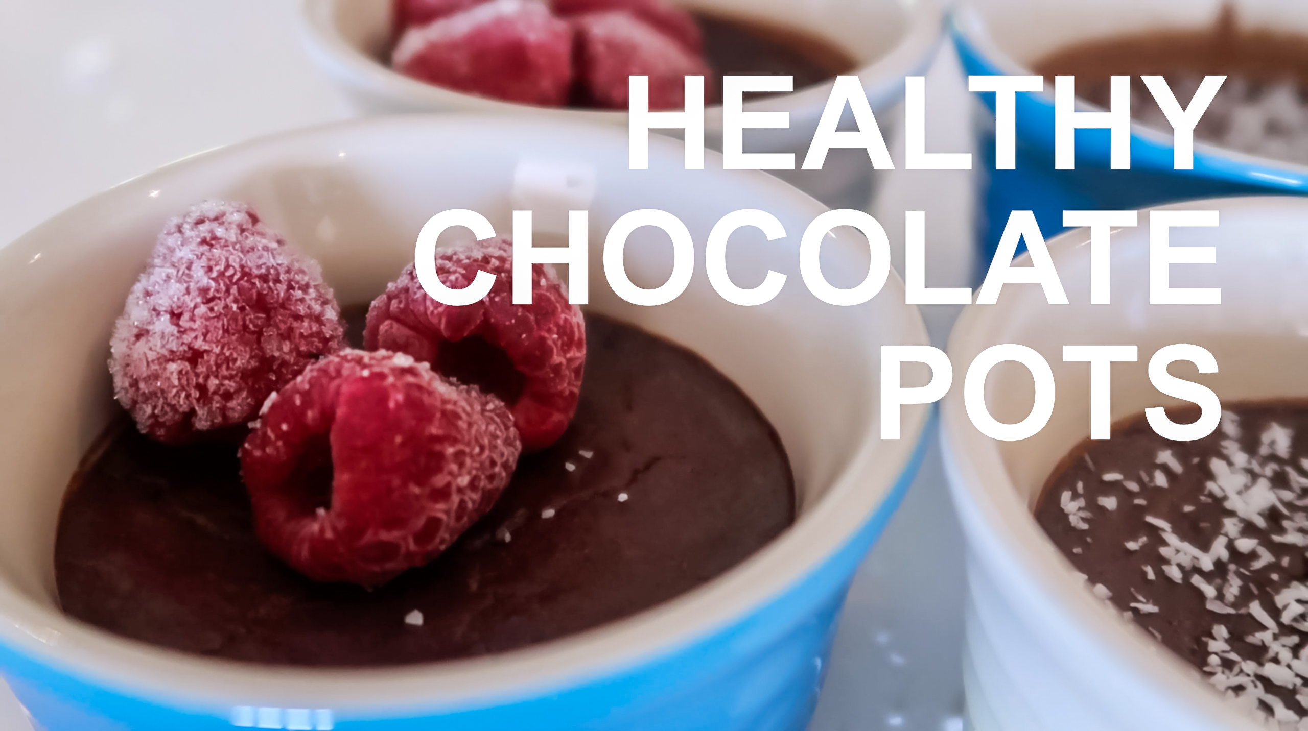 healthy chocolate pots.