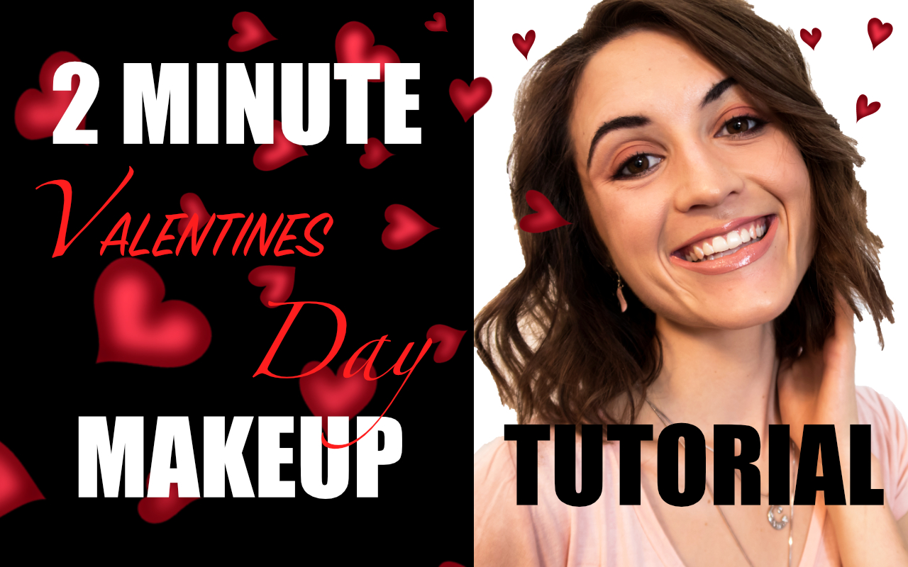 2 Minute Valentines Day Makeup Tutorial.