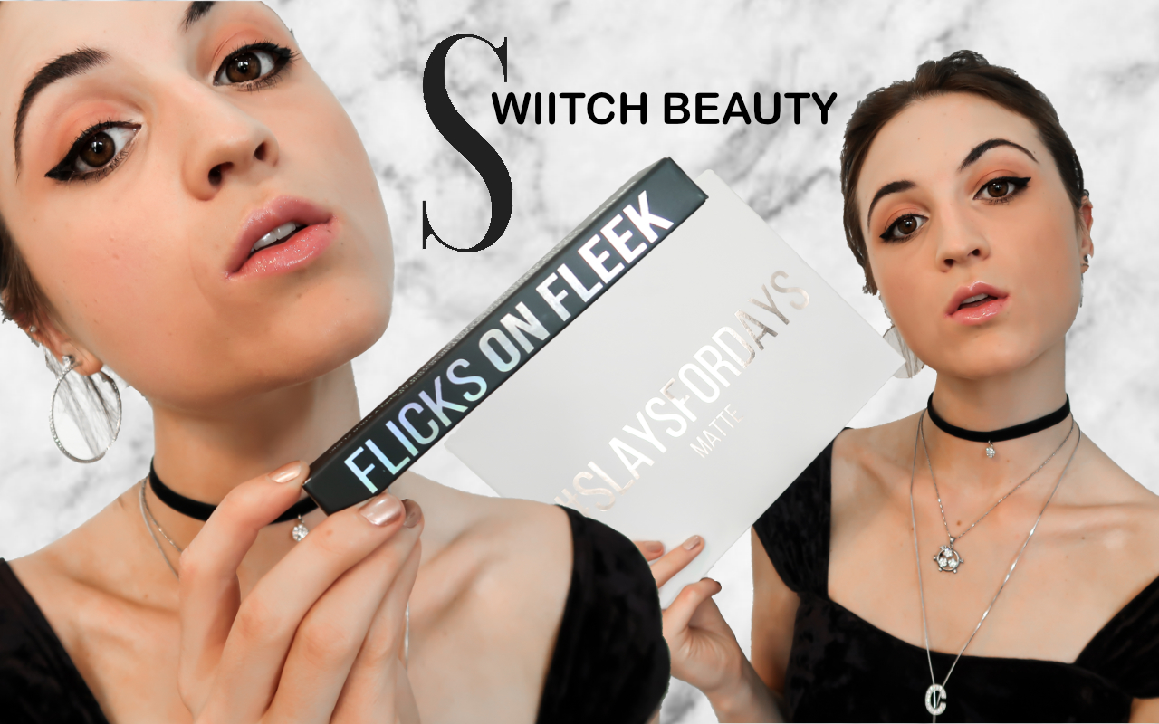 SwiitchBeauty Review: Flicks on Fleek and #SlaysForDays.
